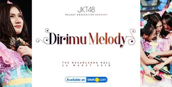 JKT48 Melody Graduation Concert Jakarta 2018 - Dirimu Melody