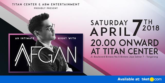 Konser An Intimate Night With Afgan 2018